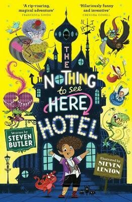 Nothing to See Here Hotel by Steven Butler and Steve Lenton