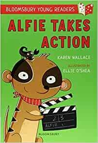 Alfie Takes Action by Karen Wallace and Ellie O'Shea (some marks on cover)