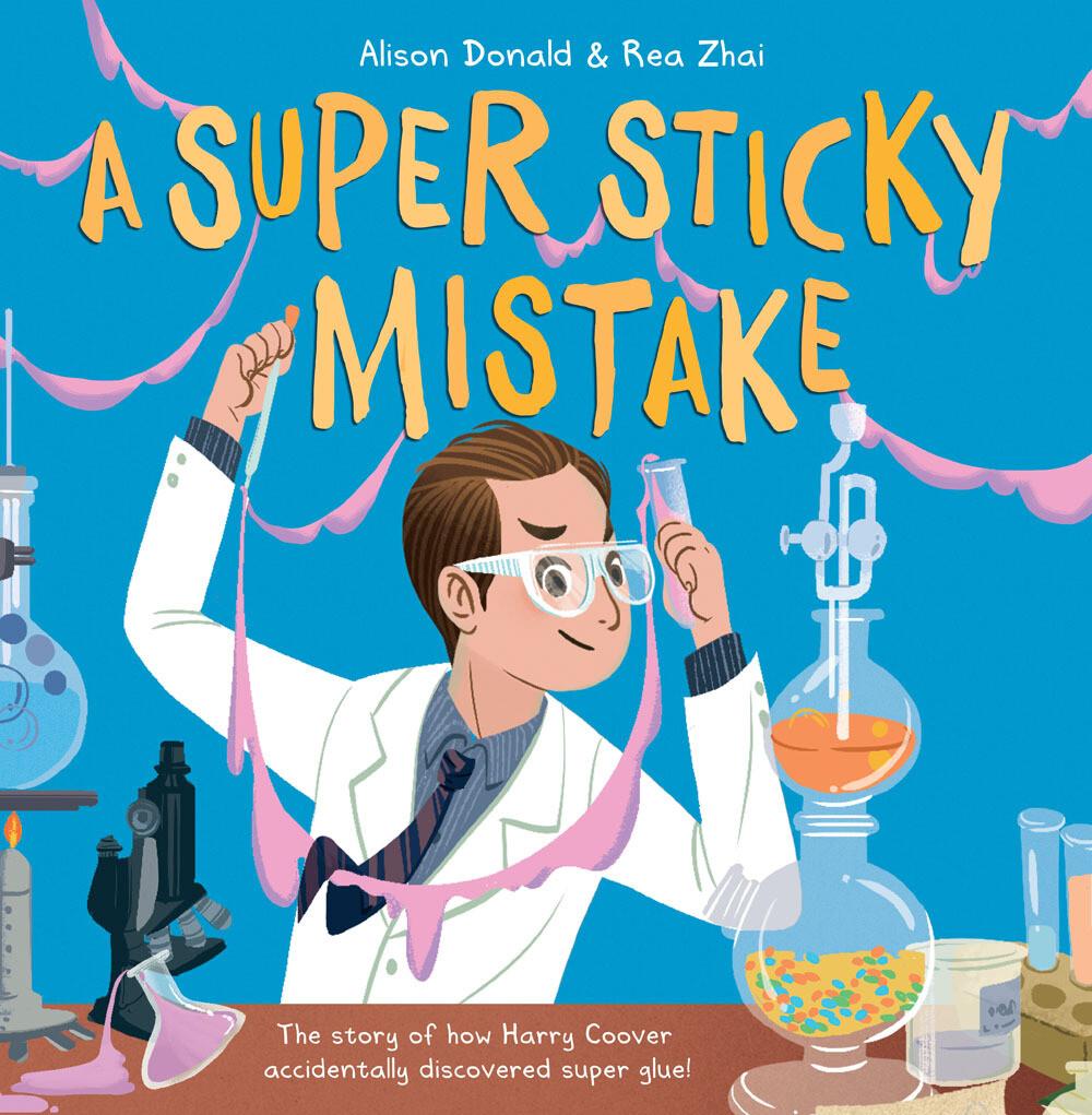 A Super Sticky Mistake Alison Donald and Rea Zhai