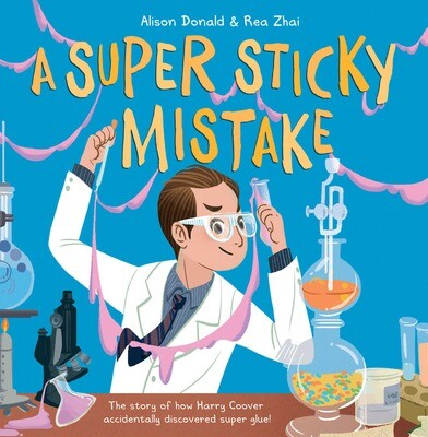 A Super Sticky Mistake Alison Donald and Rea Zhai
