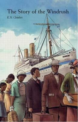 The Story of the Windrush K.N. Chimbiri