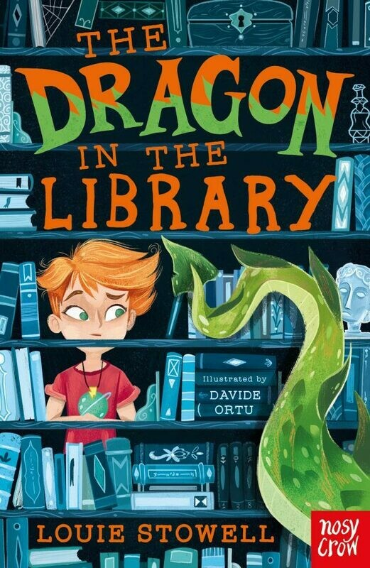 The Dragon in the Library by Louie Stowell and David Ortu