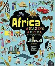 Africa Amazing Africa by Atinuke and Mouni Feddag