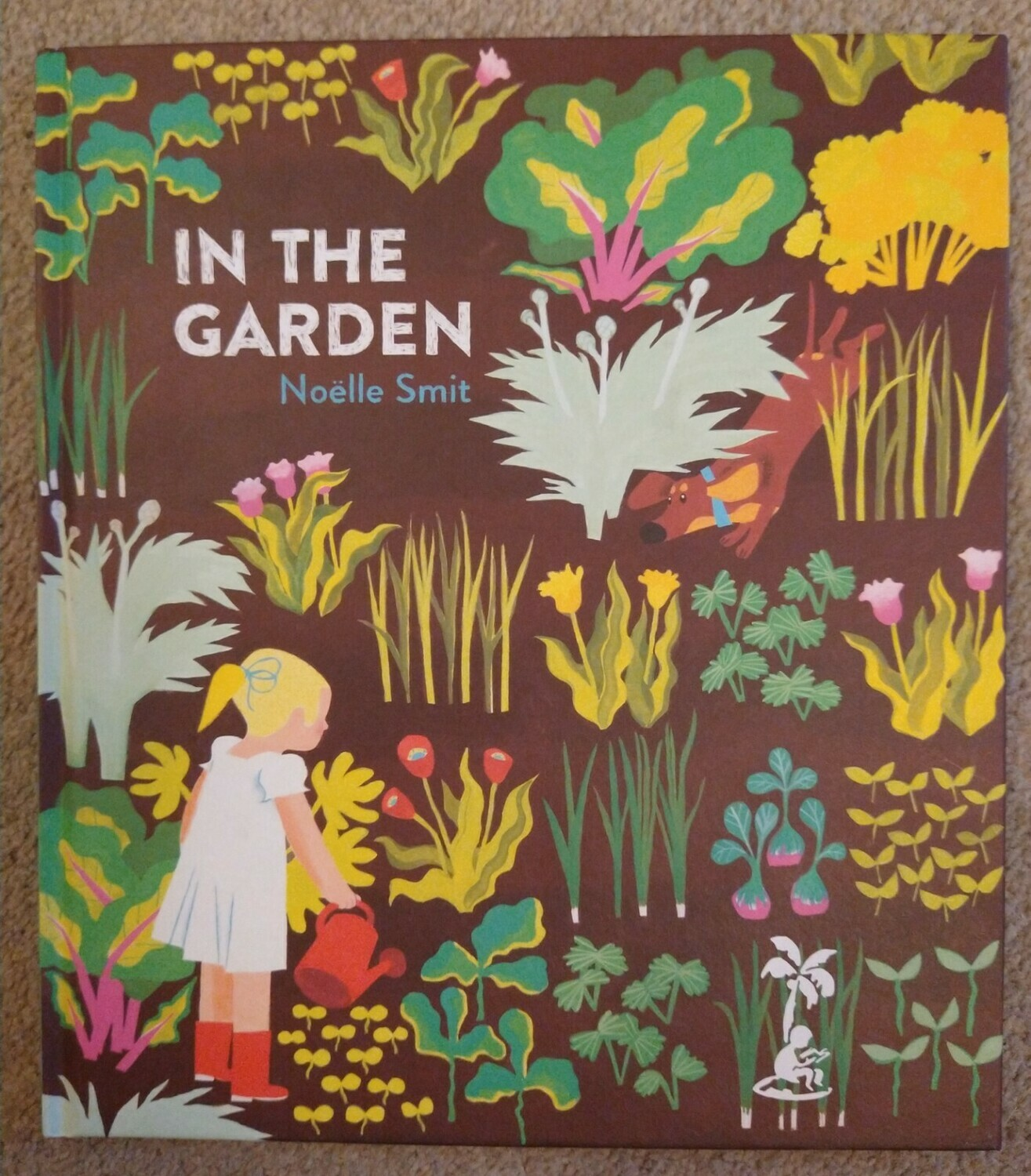 In the Garden by Noelle Smit (Hardback)