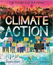 Climate Action by Georgina Stevens and Katie Rewse (some marks on cover)