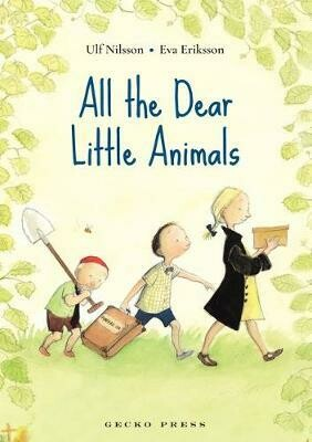 All the Dear Little Animals, Written by  Nilsson by Eva Erikson