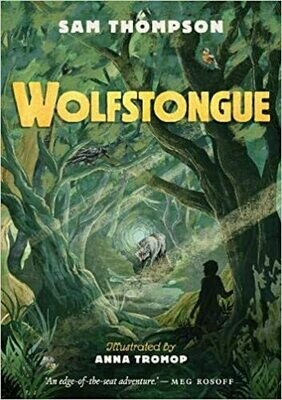 Wolfstongue by Sam Thompson and Anna Tromp