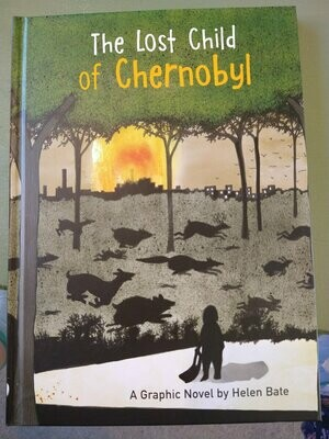 The Lost Child of Chernobyl: A Graphic Novel by Helen Bate