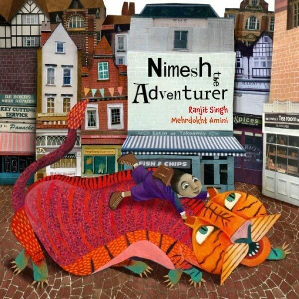 Nimesh the Adventurer (hardback) by Ranjit Singh and Mehrdokht Amini