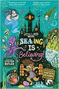 Sea-ing is Believing (Book 3 in series) by Steven Butler and Steve Lenton