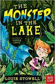 Monster in the Lake by Louie Stowell and David Ortu