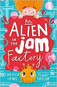 Jam in the Factory by Chrissie Sains and Jenny Taylor