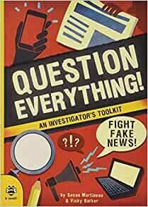 Question Everything by Susan Martineau and Vicky Barker