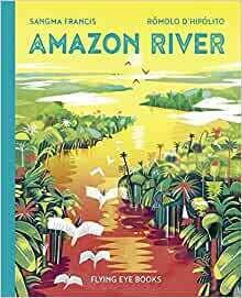 Order Item: Amazon River by Sangma Francis and Romolo D'Hipolito