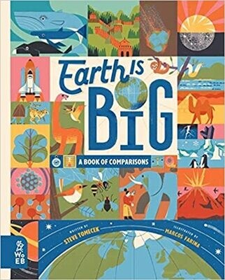 Earth is Big by Steve Tomecek and Marcos Farina