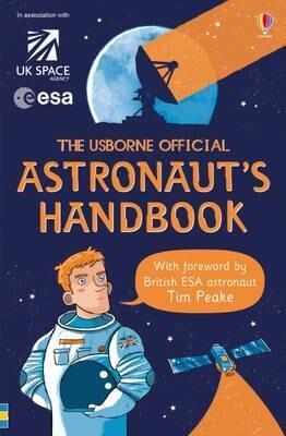 The Usbourne Offical: Astronaut's Handbook