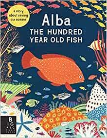 Alba: The Hundred year old Fish by Lara Hawthorne