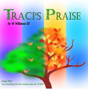 Traci's Praise