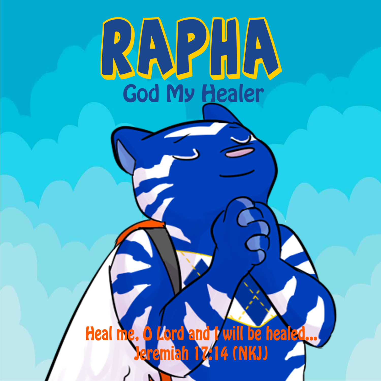 RAPHA: God My Healer