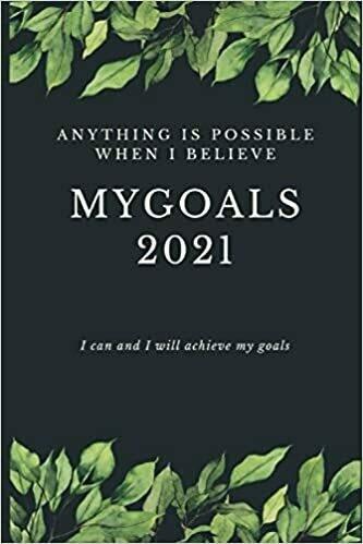 My Goal Notebook 2021: Goal Setting