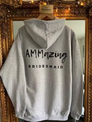 AMMazing Bridesmaid Hoodie