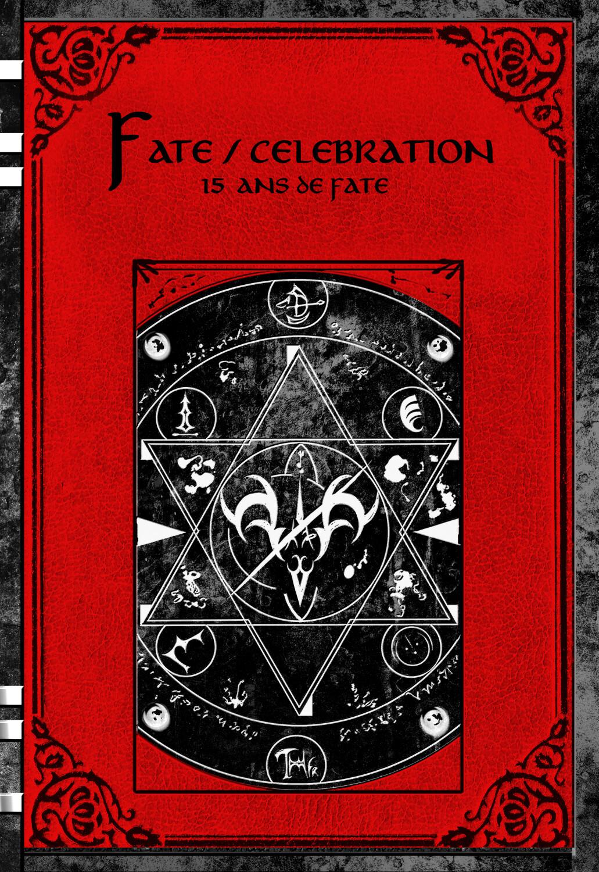 Fanbook 15 ans de Fate 'Fate/Celebration' [Édition Physique]