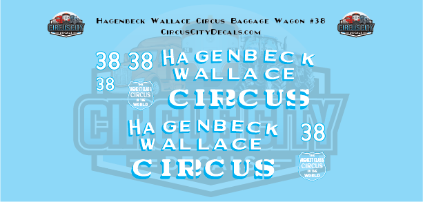 Hagenbeck Wallace Circus Baggage Wagon # 38 Decal Set HO Scale