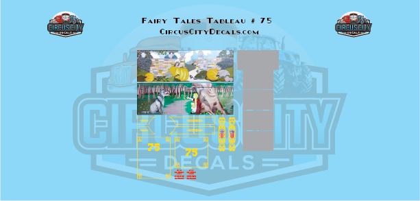 Fairy Tales Tableau # 75 Circus Wagon Decal Set HO Scale