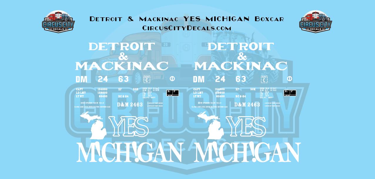 "Detroit & Mackinac ""Yes Michigan"" Boxcar O Scale Decal Set DM 2463"