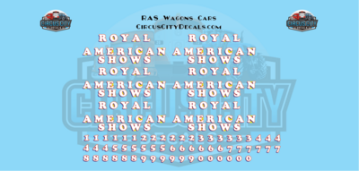 Royal American Shows Wagon Decals O Scale