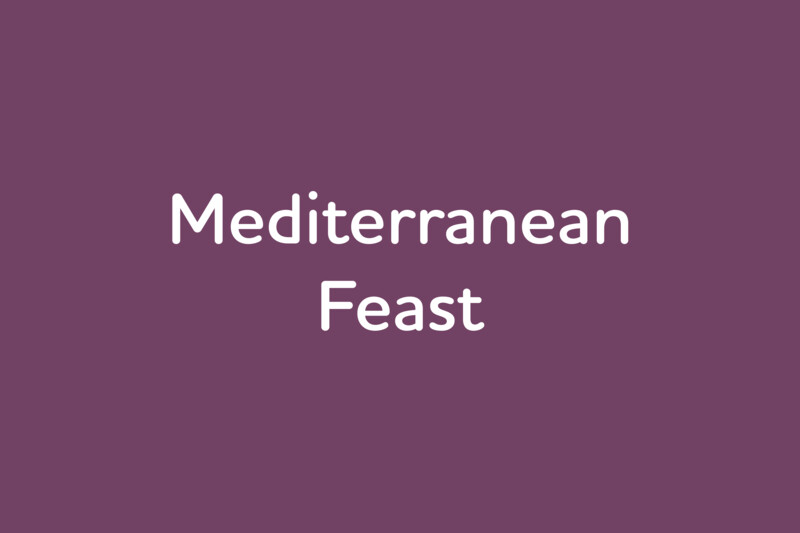 April 13: Mediterranean Feast