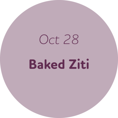 Oct 28: Baked Ziti