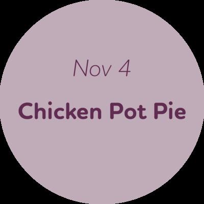 Nov 4: Chicken Pot Pie