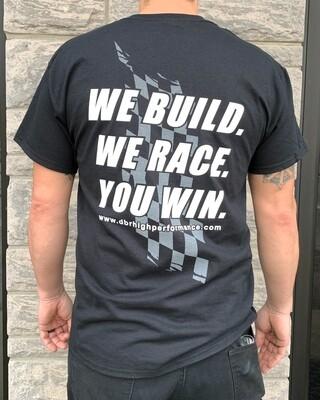 DBR - We Build. We Race. You Win Shirt - Black