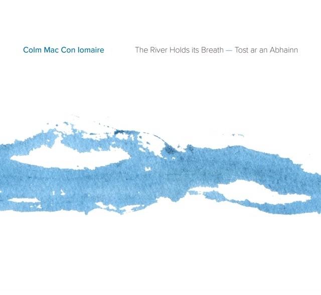 The River Holds Its Breath (Tost ar an Abhainn) - CD
