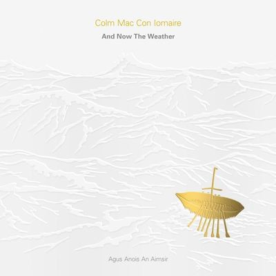 And Now The Weather (Agus Anois An Aimsir) - CD