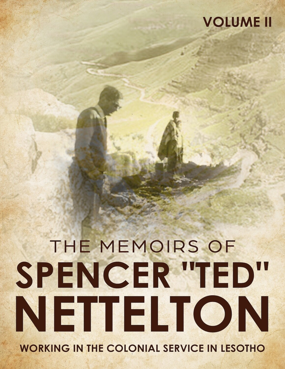 Working in the Colonial Service in Lesotho - The Memoirs of Spencer