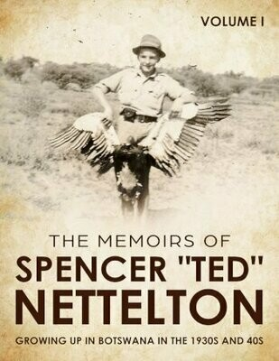 Growing up in Botswana in the 1930s and 40s - The Volumes of Spencer