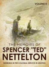 Working in the Colonial Service in Lesotho: The Memoirs of Spencer