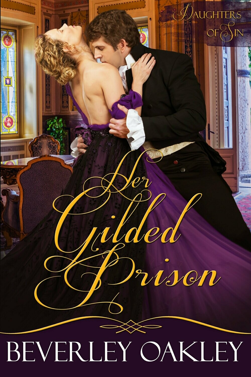 Her Gilded Prison (#1 - Daughters of Sin)
