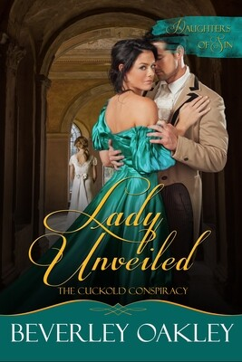 Lady Unveiled: The Cuckold's Conspiracy (#5 - Daughters of Sin)
