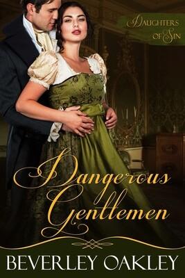 Dangerous Gentlemen (#2 - Daughters of Sin)