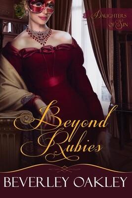 Beyond Rubies (#4 - Daughters of Sin)