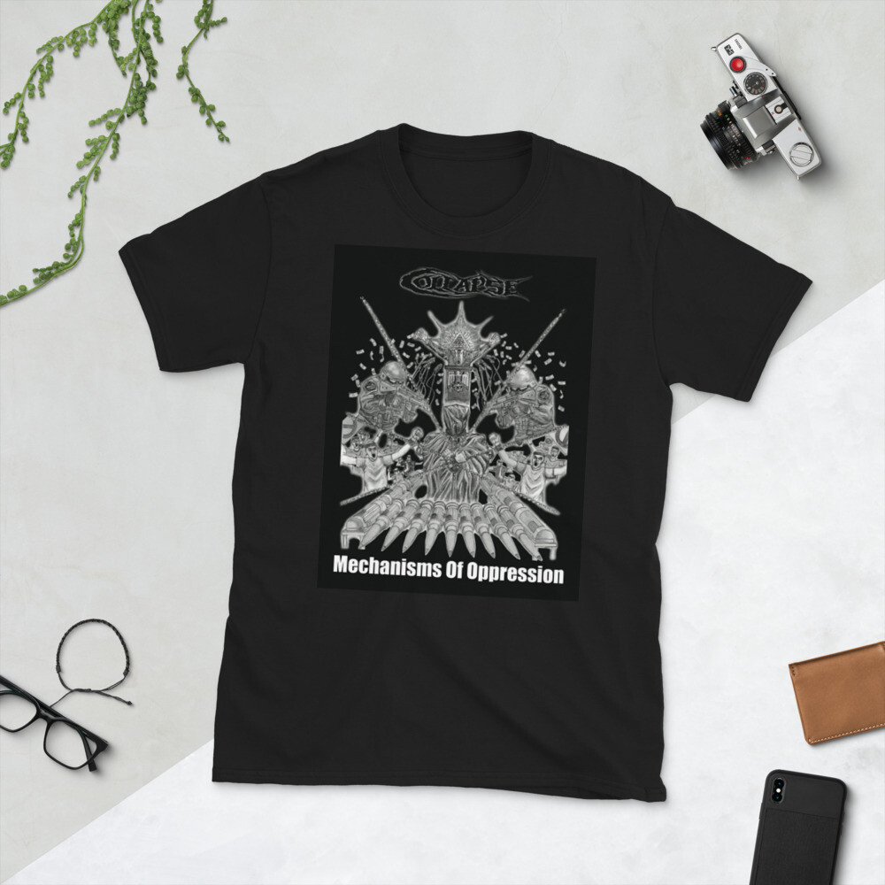 Collapse - Mechanisms Of Oppression One Sided T-Shirt