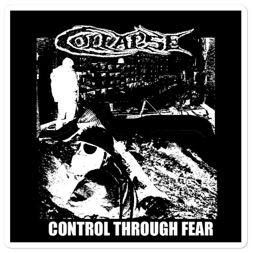 Collapse - Control Through Fear Sticker