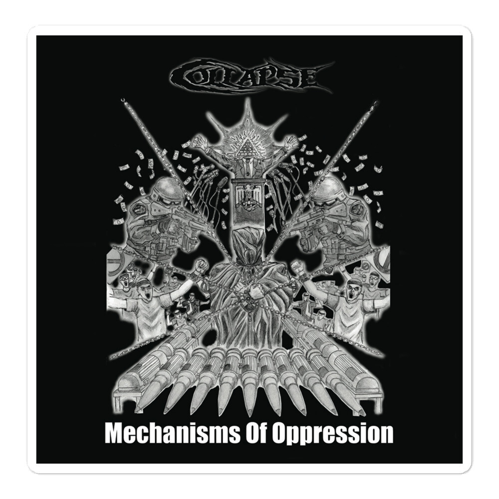 Collapse - Mechanisms Of Oppression Sticker - ***CANADA DAY SALE***
