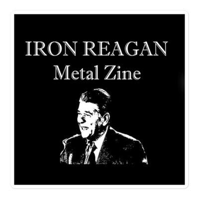 Iron Reagan 'Zine Sticker - ***CANADA DAY SALE***