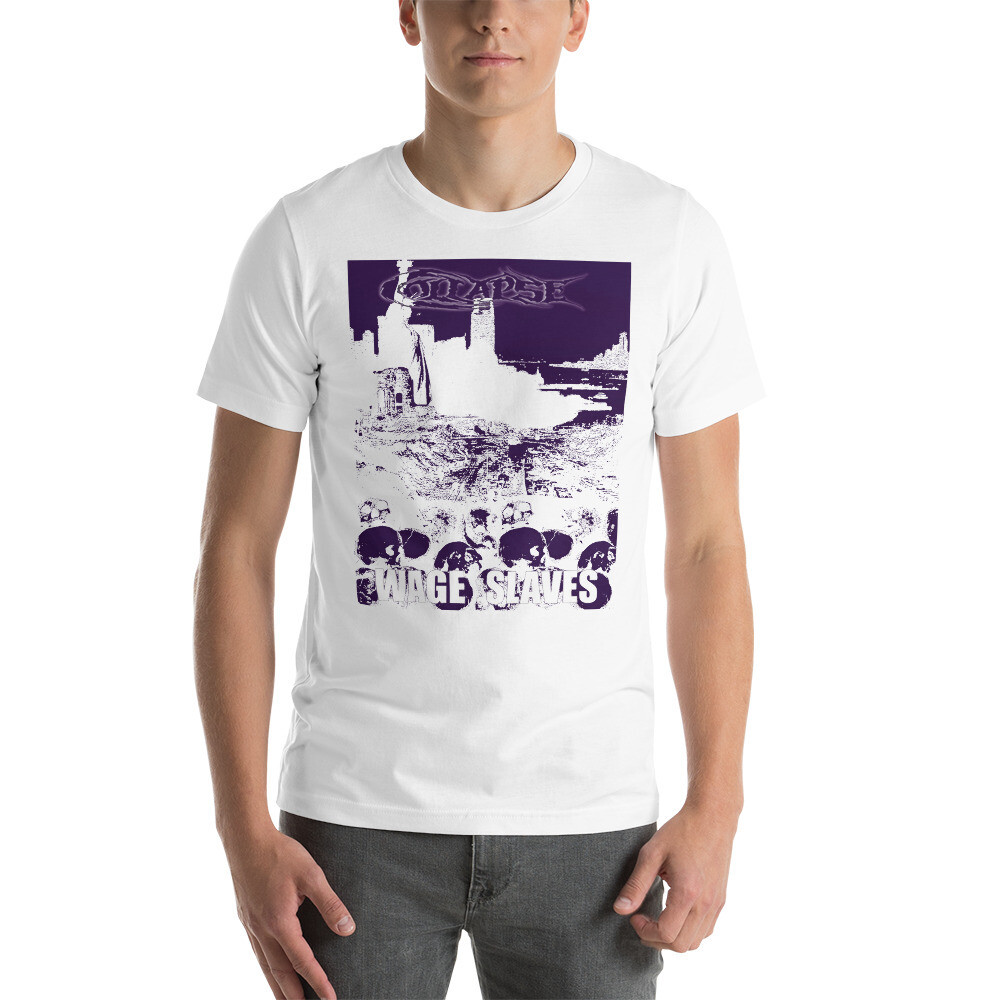 Collapse-Wage Slaves-T-Shirt