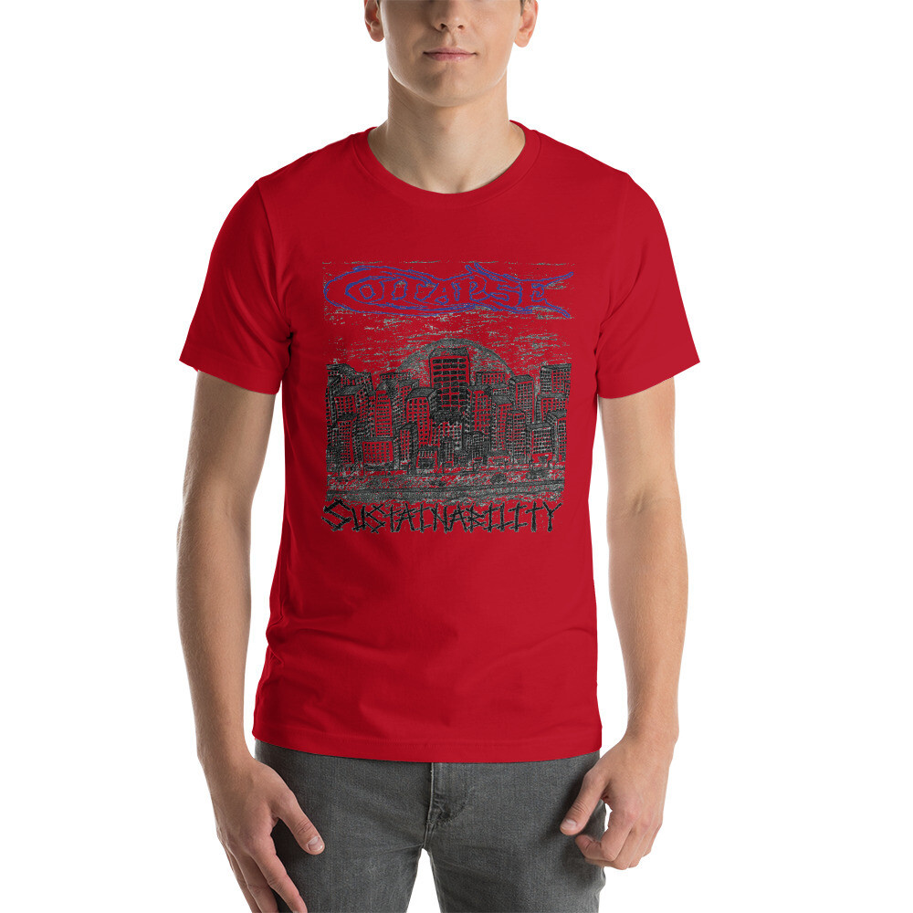 Collapse - Sustainability T-Shirt - One Sided