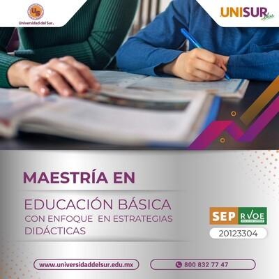 Maestría en Educación Básica con Enfoque en Estrategias Didácticas Inscripción